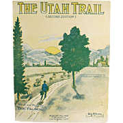 Old Sheet Music - The Utah Trail - 1928