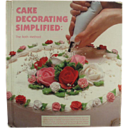 "Old, ""Cake Decorating Simplified"" - Hardbound Book - Great Idea Book"