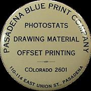 Vintage, Celluloid Mirror, Advertising Paperweight - Pasadena Blue Print