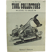 Old Reference Book - Tool Collector's Guide - Softbound, 1985 Copyright