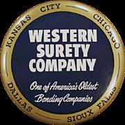 Vintage, Celluloid, Advertising Mirror Paperweight - Western Surety