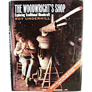 Old, Woodwright's Shop Books - Exploring Traditional Woodcraft - Hardbound, 2 in 1