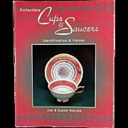 Collectible Cups & Saucers - Reference Book - Jim & Susan Harran