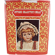 Vintage Book - Antique Collector's Dolls by Patricia R. Smith - First Series