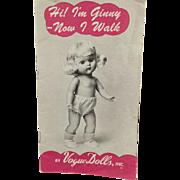 Vintage Booklet, Ginny - Vogue Dolls - 1954  Now I Walk
