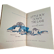Vintage Story Book - The Little Boy Down the Lane by Grace Noll Crowell