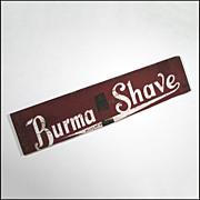 Burma Shave Sign - Folk Art - Americana - Primitive - Advertising
