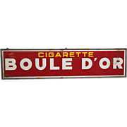 Authentic French Boule d'or cigarette sign
