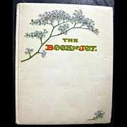 SOLD The Book Of Joy - Art Nouveau Book 1903