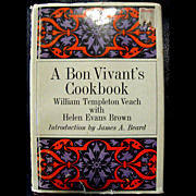 A Bon Vivant's Cookbook -- Introduction by James Beard Stated 1st Edition