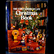 The Early American Life Christmas Book - Patterns, Gifts and More