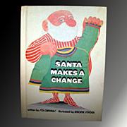 Santa Makes A Change - Vintage Childrens Book First Edition