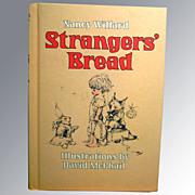 Strangers Bread Vintage Childrens Book / Nancy Willard / David McPhail / Illustrated Childrens