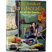 The Book Of Handicrafts 1975 / Pattern Book / Vintage Crafting Book / Macreme Patterns / Home