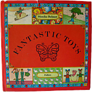 Vintage Childrens Book Fantastic Toys Written and Illustrated by Monika Beisner / Childrens ..