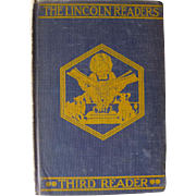 The Lincoln Readers Third Reader / Vintage Reader / Vintage Book / Illustrated Book / Learning