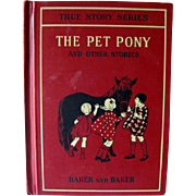 The Pet Pony and Other Stories Primer Vintage Reader / True Stories Series / Illustrated Book