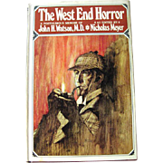 Sherlock Holmes Book The West End Horror A Posthumous Memoir of John H Watson MD / Mystery Boo