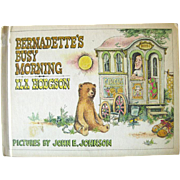 Childrens Literature Bernadettes Busy Morning Vintage Book by Ila Hodgson Illustrated by John