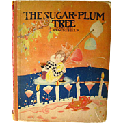 The Sugar Plum Tree By Eugene Field Illustrated by Fern Bisel Peat / Illustrated Childrens Boo