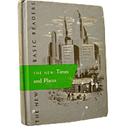 The New Times and Places Scott Foresman Reader 1962 Edition / Illustrated Book / Learning To .