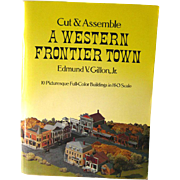 A Western Frontier Town Cut and Assemble HO Scale Buildings 1979 / Childrens Craft Book / Gift