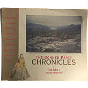 The Donner Party Chronicles by Frank Mullen Jr Photographs by Marilyn Newton Signed Copy / ...