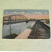 REDUCED Postcard: S. P. & County Bridges at Modesto, Ca. C:1919