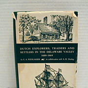 "Pennsylvania History Book: ""Dutch Explorers,Traders & Settlers in the Delaware Valley"""
