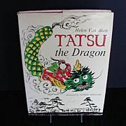 """Book: """"Tatsu the Dragon""""  by Helen Van Aken, Illus. Yoshie Noguchi"""