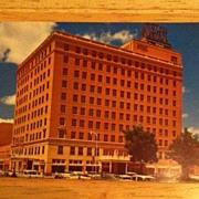 REDUCED Postcard Hotel Windsor & Petroleum Building, Abilene, Texas
