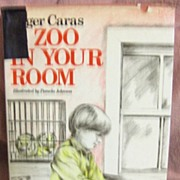 SALE Book – A Zoo in Your Room by Author Roger Caras