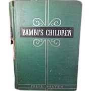 SALE First Edition Book – Bambi's Children The Story of a Forest Family 1939 by Felix Salt