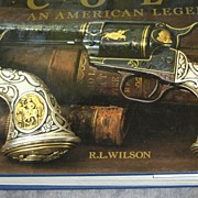 SOLD Colt:  An American Legend by R. L. Wilson – Sesquicentennial Edition ISBN 0-89659-953-1