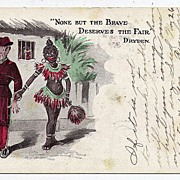 1907 Black Americana None But The Brave Deserves The Fair---Dryden Postcard