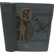 1891 Remarks by Edgar Wilson Bill Nye,Over 150 Illustration by J H Smith, Publ ...