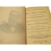 1884 The Lives of James G Blaine and John A Logan, History of Republican Party ...