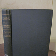 1905 Breaking the Wilderness, Expedition West of the Mississippie, by Frederick S Dellenbaugh,