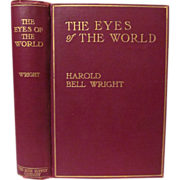 1914 The Eyes of the World by Harold Bell Wright, Illustrated, Publ The Book Supply ...