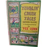 1970 Tumblin Creek Tales, Southern Folklore in Humorous Verse by Pek Gunn, Signed, DJ, Publ ..