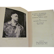1928 Long Lance: The Autobiography of a Blackfoot Indian Chief by Chief Buffalo Child Long ...