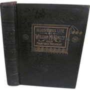 1901 Signed Copy of Illustrious Life of William McKinley, Our Martyred President by Murat ...