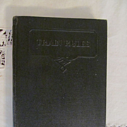 1936 Train Rules by C E Collingwood, New York Central Railroad Company, Publ International Tex