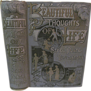 1889 Beautiful Thoughts on the Path of LIfe by a Galaxy of Brilliant Distinguished Authors ...