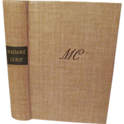 1938 Madame Marie Curie, A Biography by Eve Curie, Illustrated, Publ Doobleday Doran & Company
