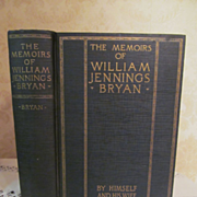 1925 The Memoirs of William Jennings Bryan by Himself & His Wife, Illustrated, Illustrated, Pu