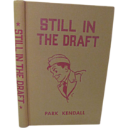 1942 Remember Me Annie, Still in the Draft with Dust Jacket by Park Kendall, Illustrated ...