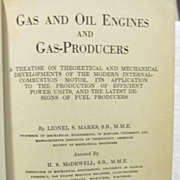 1920 Gas and Oil Engines and Gas Producers by Lionel S Marks, Illustrated, American Technical