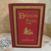 1891 Doden's Engel, Dead Angel by Johan Olaf Wallin, Illustrated, Publ The Engberg-Holmberg Pu