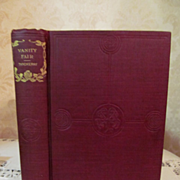 Early 1900's, Vanity Fair, A Novel Without A Hero by William Makepeace Thackeray, Publ Hurst &